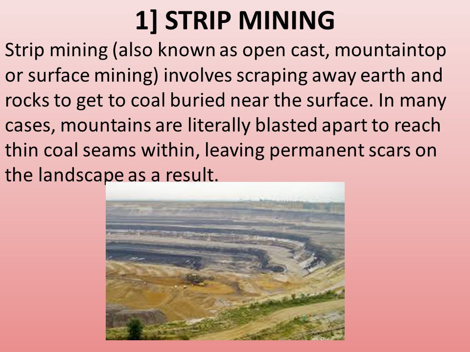 1] Strip mining